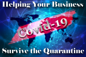 8 Tips for Helping Your Business Survive the Quarantine